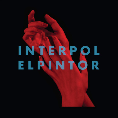 REVIEW: Interpol - El Pintor
