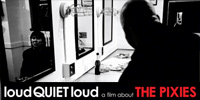 Spacelab Weekend: Pixies - loudQUIETloud A Film About the Pixies